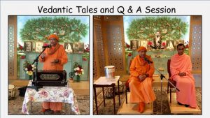 10-19 Vedantic Tales and Q&A Session by Swamis