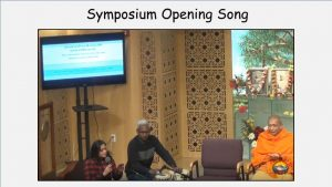 12-15 Symposium Opening Song