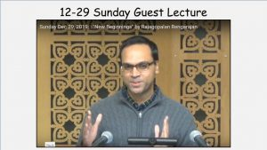 "12-29 Sunday Guest Lecture ""New Beginnings"""