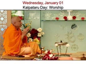 01-01 Kalpataru Day Worship